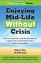 Enjoying Mid-Life Without Crisis